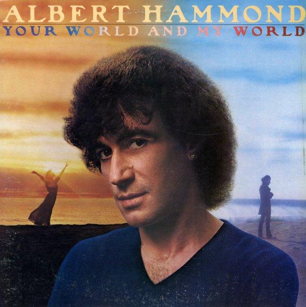 YOUR WORLD AND MY WORLD - Albert Hammond - YouTube