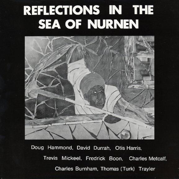 Doug Hammond David Durrah Reflections In The Sea Of Nurnen