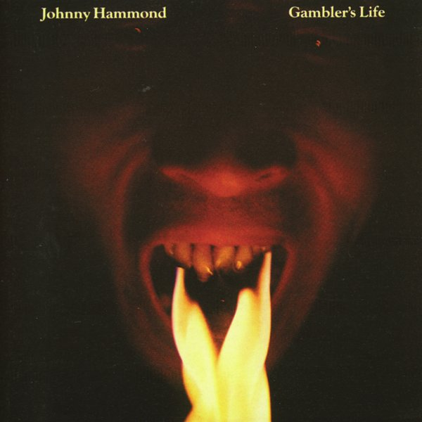 Johnny Hammond Gambler S Life Cd Dusty Groove Is