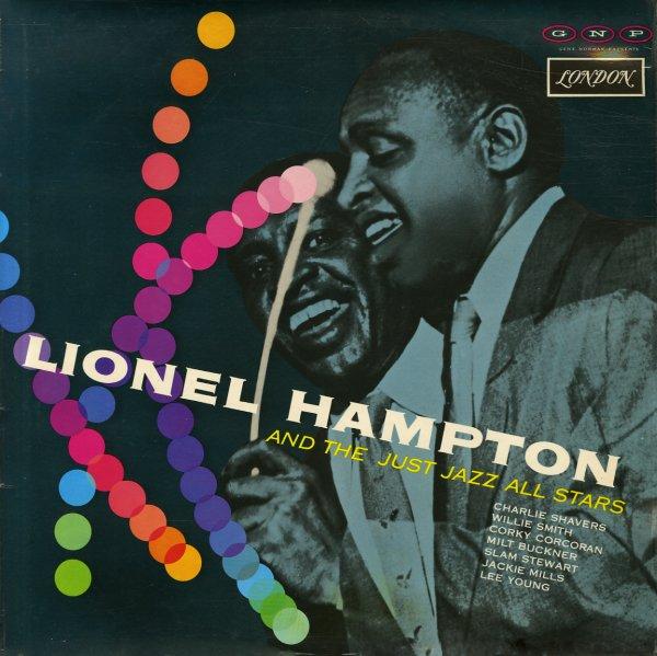 Lionel Hampton Lionel Hampton Amp The Just Jazz All Stars