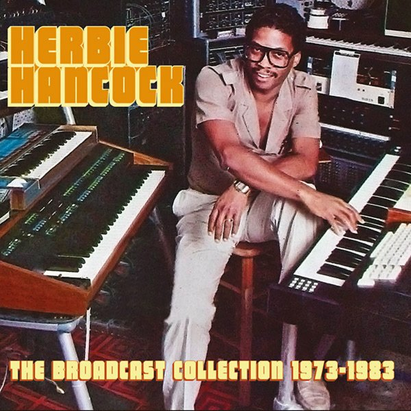 Herbie hancock broadcast collection 1973 to 1983 8cd set cd cd lp vinyl record album cover art malvernweather Image collections
