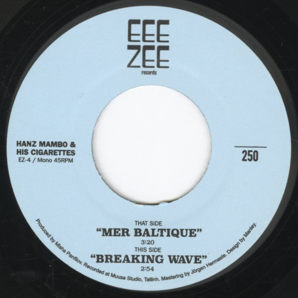 Hanz Mambo & His Cigarettes : Mer Baltique/Breaking Wave (7-inch, Vinyl  record)
