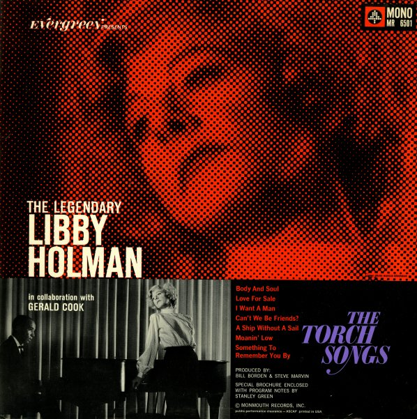 Libby Holman : Legendary Libby Holman – The Torch Songs/The Ballads
