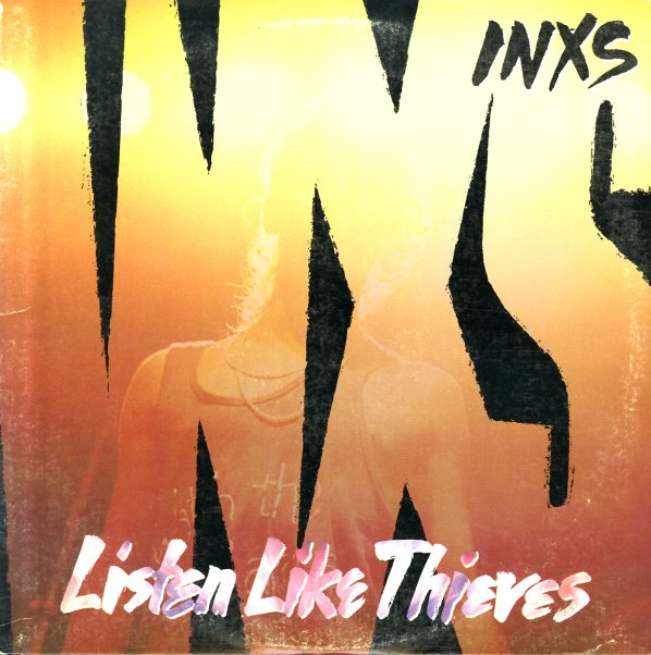 INXS Listen Like Thieves