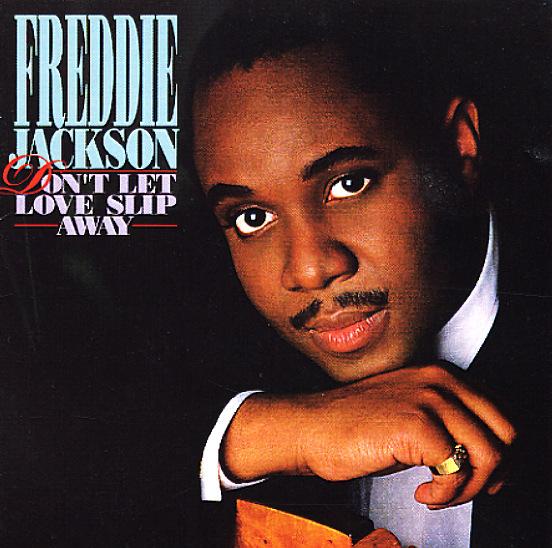 Freddie Jackson Don T Let Love Slip Away Lp Vinyl