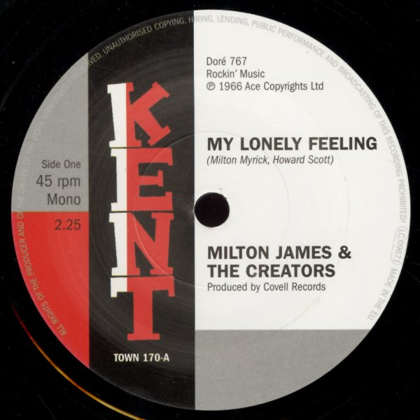 Milton James & The Creators/Kenard : My Lonely Feeling/What Did You Gain By  That (7-inch, Vinyl record)
