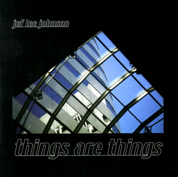 Jeff Lee Johnson : Things Are Things (CD) -- Dusty Groove is