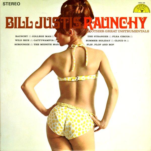 Bill Justis Bill Justis Raunchy Other