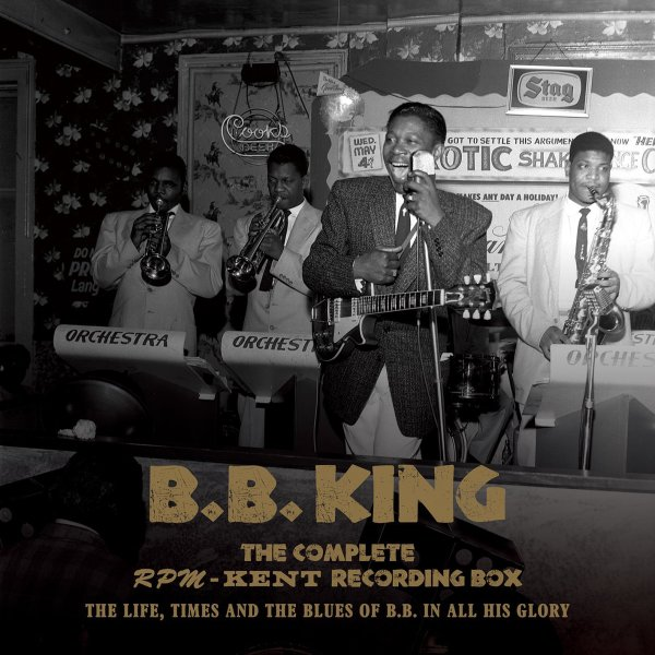 Bb King Bb King The Complete Kent Rpm Recordings 1950