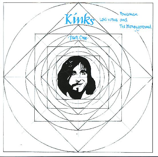 Kinks Kinks Part 1 Lola Versus Powerman Amp The