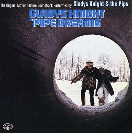 gladys knight the pips pipe dreams original soundtrack lp vinyl record album dusty groove is chicagos online record store