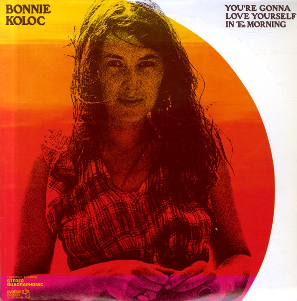 Bonnie Koloc : You're Gonna Love Yourself In The Morning (LP