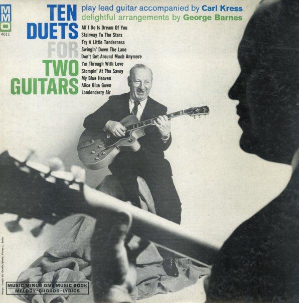 Carl Kress & George Barnes : Ten Duets For Two Guitars (LP, Vinyl ...