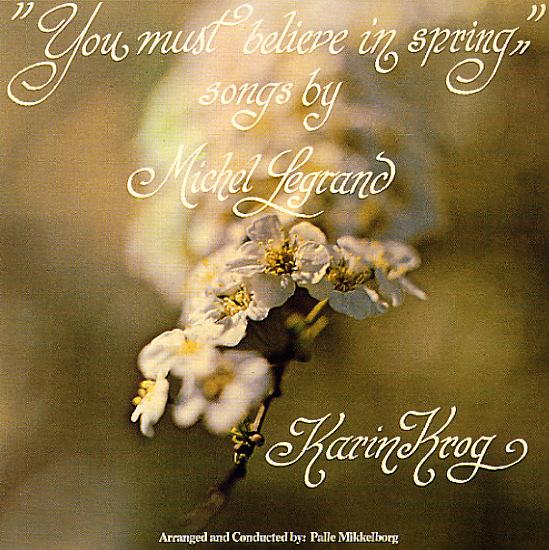 Karin Krog You Must Believe In Spring Songs By Michel Legrand
