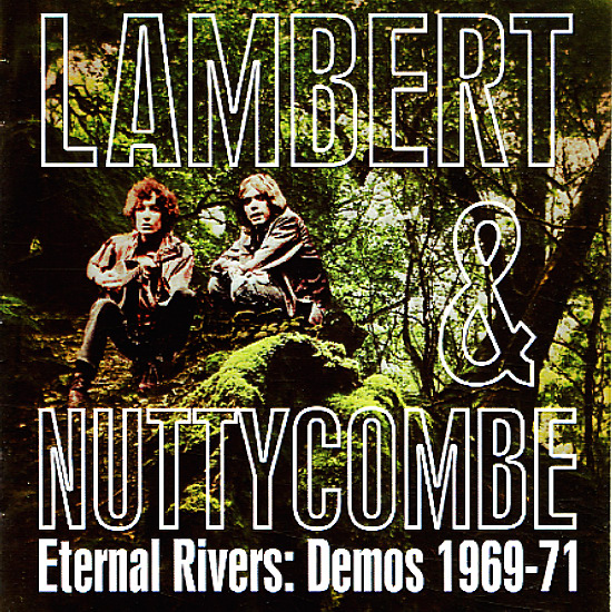 lambert nuttycombe eternal rivers demos 1969 to 1971 cd dusty groove is chicago 39 s. Black Bedroom Furniture Sets. Home Design Ideas