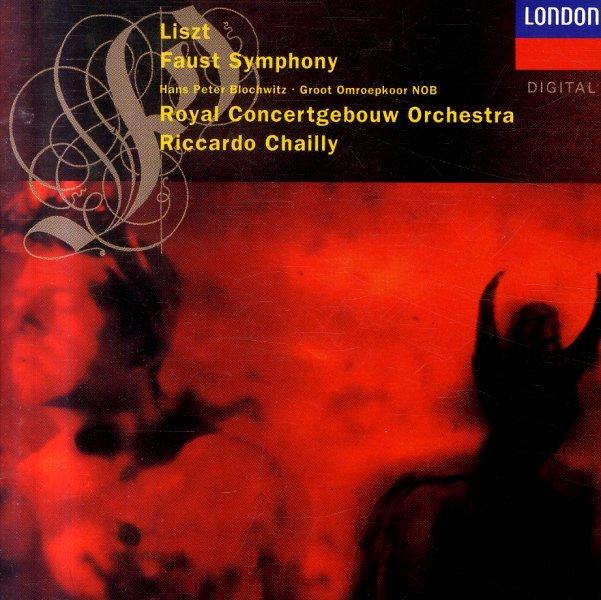 Liszt Faust Symphony Riccardo Chailly Royal
