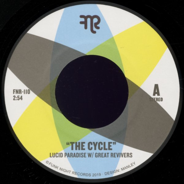 Lucid Paradise with The Great Revivers : Cycle/We Ride (7