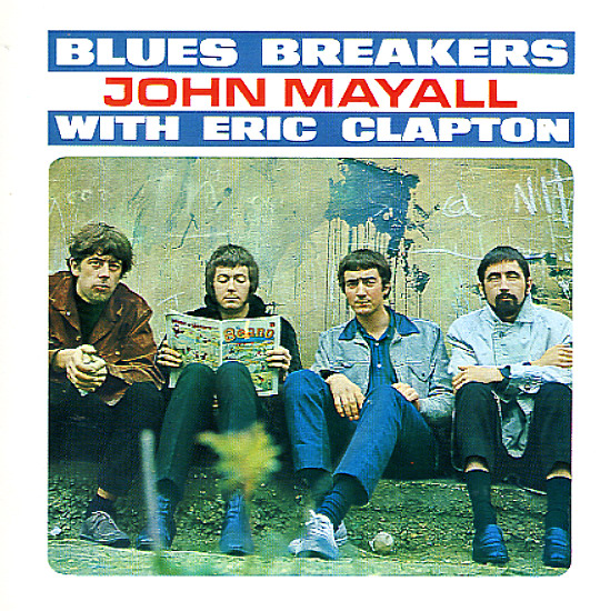 John Mayall's Blues Breakers : Blues Breakers With Eric Clapton