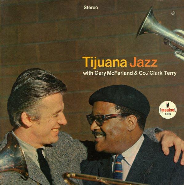Gary McFarland Clark Terry Tijuana Jazz
