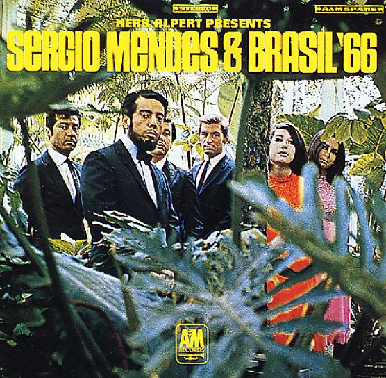 Sergio Mendes Amp Brasil 66 Herb Alpert Presents Sergio