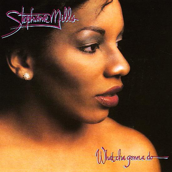 Stephanie Mills Whatcha Gonna Do With My Lovin With