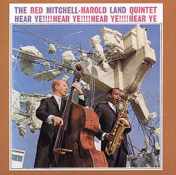 Red Mitchell Harold Land Quintet Hear Ye Hear Ye