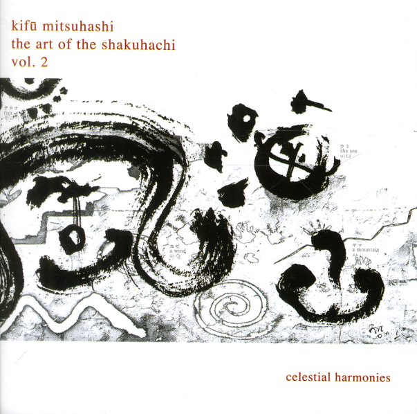 Kifu Mitsuhashi - The Art Of The Shakuhachi Vol.1