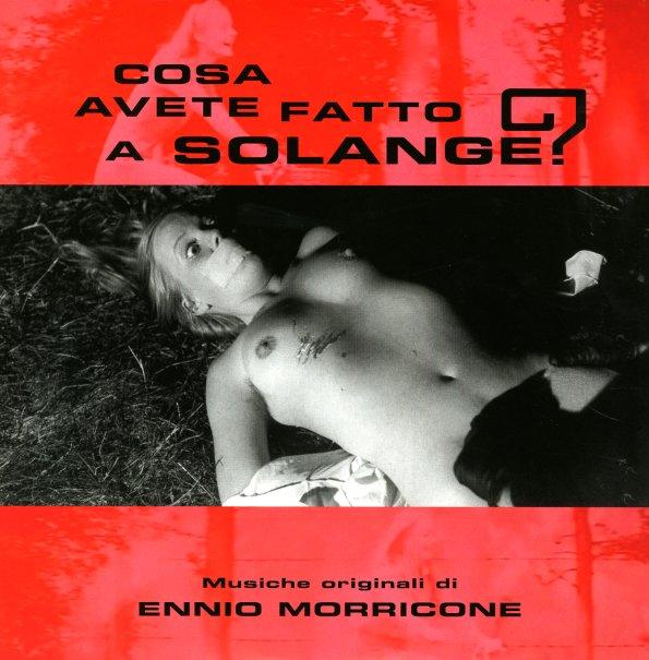 Ennio Morricone Cosa Avete Fatto A Solange What Have