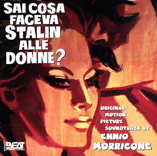 Ennio morricone sai cosa faceva stalin alle donne cd - Cosa piace alle donne a letto ...
