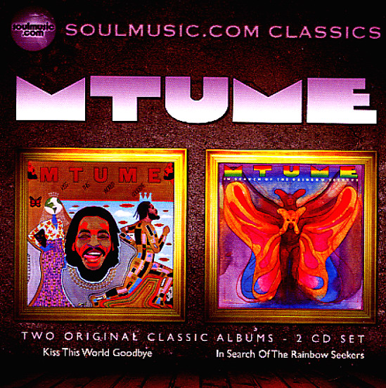 Mtume Kiss This World Goodbye