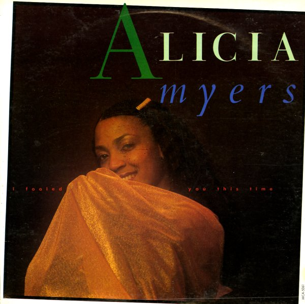 Alicia Myers I Fooled You This Time Lp Vinyl Record