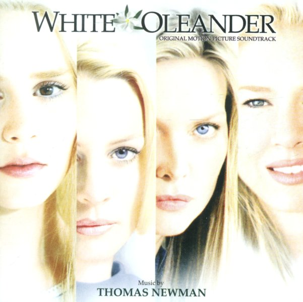 White Oleander Book Cover : Thomas newman white oleander original motion picture