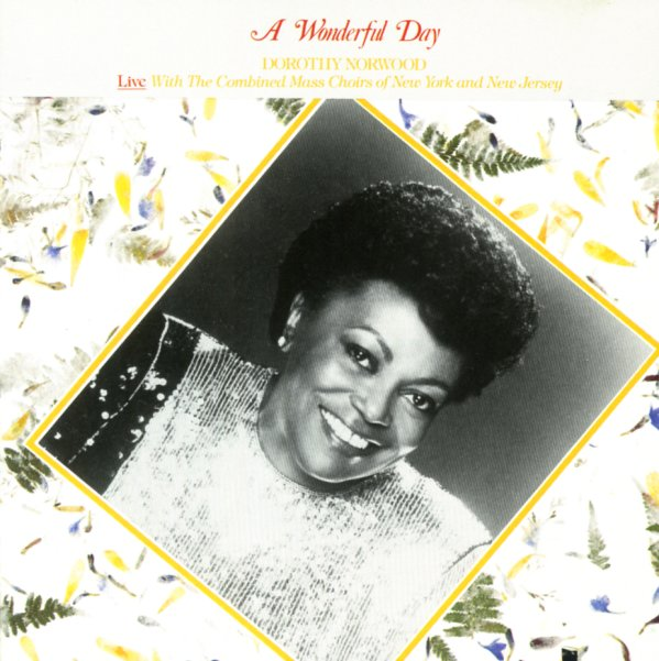 dorothy norwood wonderful day cd dusty groove is chicago s