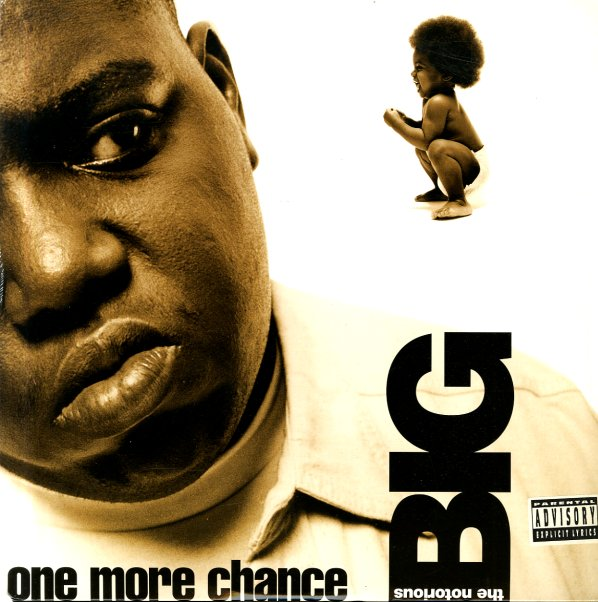 Notorious BIG : One More Chance/Stay With Me (radio 1, radio 2, inst