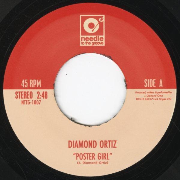 Diamond Ortiz : Poster Girl/In The Cut Like Whaat (7-inch