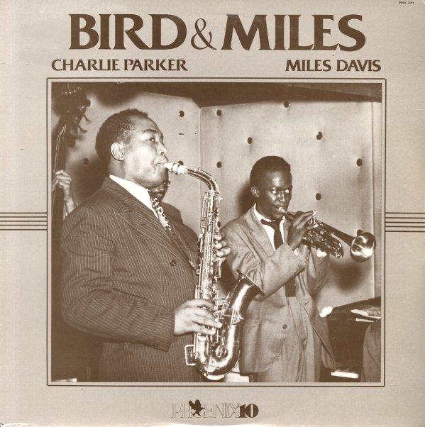 Charlie Parker Amp Miles Davis Bird Amp Miles Lp Vinyl