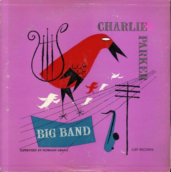 Charlie Parker Charlie Parker Big Band Lp Vinyl Record