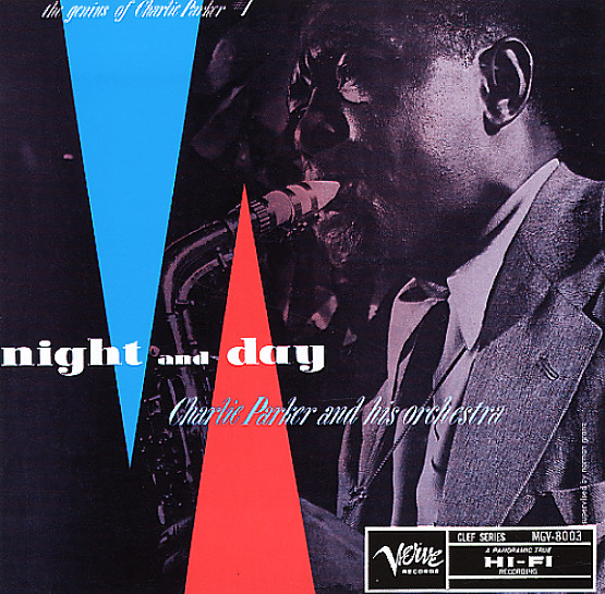 Night & Day - The Genius Of Charlie Parker #1