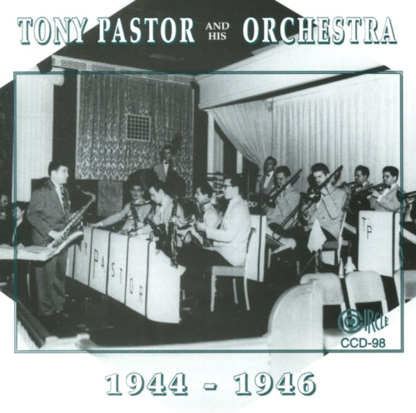 tony pastor his orchestra tony pastor his orchestra 1944 to 1946 cd dusty groove is. Black Bedroom Furniture Sets. Home Design Ideas