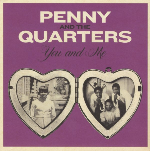 Penny & The Quarters : You & Me/You Are Giving Me Some Other