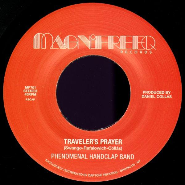 Phenomenal Hand Clap Band : Traveler's Prayer/Stepped Into The Light  (7-inch, Vinyl record)