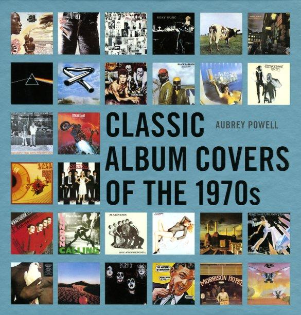 Aubrey Powell : Classic Album Covers Of The 1970s ...