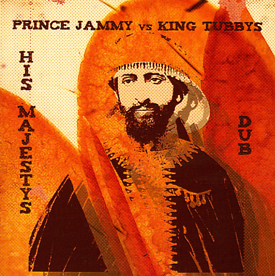 Prince Jammy v. King Tubby - His Majestys Dub