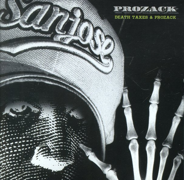 Prozack Turner : Death, Taxes & Prozack (CD) -- Dusty Groove is