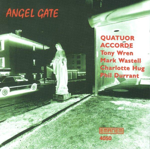 Quatuor Accorde - Angel Gate
