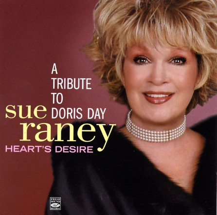Album Heart's Desire -- A Tribute To Doris Day by Sue Raney