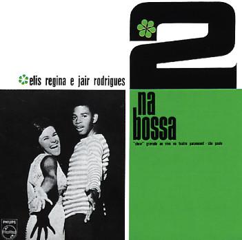 Elis Regina Amp Jair Rodrigues Dois Na Bossa Numero 1