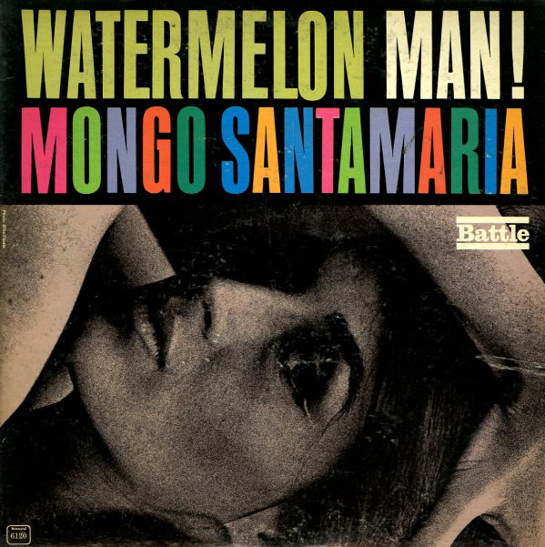 Mongo Santamaria Watermelon Man Lp Vinyl Record Album