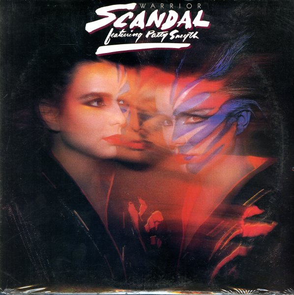 Scandal Featuring Patty Smyth Warrior Lp Vinyl Record