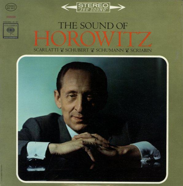 Scarlatti Schubert Schumann Scriabin Sound Of Horowitz